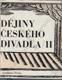 Dějiny českého divadla II
