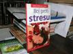 Boj proti stresu