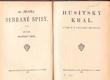 Alois Jirásek Sebrané spisy XLIII. Husitský král. Vydáno 1921.