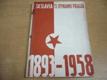 SK Slavia/TJ Dynamo Praha 1893-1958. 65 let tělovýchovy a sportu