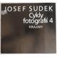 Josef Sudek. Cykly fotografií 4. Krajiny