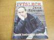 Výslech Jana Krause. Zpověď kontroverzní osobnosti (2