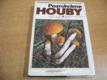Poznáváme houby
