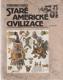 Staré americké civilizace