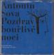 Antonín Sova - Pozdrav bouřlivé noci (obsahuje SP desku)