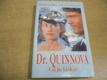 Dr. Quinnová. Co je láska?