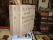Slovník české frazeologie a idiomatiky 2sv.