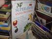 Super dieta - kniha pro zdraví