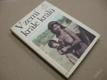 V ZEMI KRÁLE KRÁLŮ Etiopie Šebesta, Hladký 1971