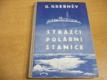 Strážci polární stanice. Fantastický román (1