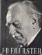 J.B. Foerster (Jeho životní pouť a tvorba)