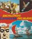 Encyklopedie pro mládež (Encyklopedie byla sestavena podle Jacquese Loryho, Díl 1. A-G)