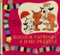 Kocour Vavřinec a jeho přátelé (1. vydání!)