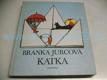 Katka , il. Jitka Kolínská