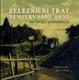 Železniční trať Německý Brod - Brno na starých pohlednicích