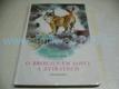 O bronzovém lovci a zvířatech (1