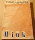 William Faulkner: Mink
