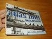 Atlas lodí školní lodě Ing. E. Škňouřil