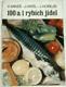 100 a 1 rybích jídel