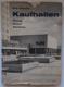 Kaufhallen - Planung, Entwurf, Einrichtung