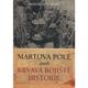 Martova pole aneb Krvavá bojiště historie