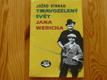 Tmavozelený svět Jana Wericha