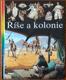 Ilustrované dějiny světa 15 - Říše a kolonie