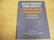 Mezinárodní dokumenty o lidských právech a humanitárních otázkác