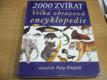 2000 zvířat. Velká obrazová encyklopedie (200