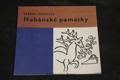 Habánské památky : Stud. tisk při příležitosti [stejnojm.] výstavy podpis autora