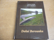 Dolní Berounka. Putování Mikroregionem dolní Ber