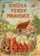 Knížka Ferdy Mravence (poškozená)