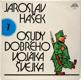 Jaroslav Hašek - Osudy dobrého vojáka Švejka 7 (LP)