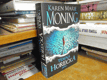 Moning - Temná horečka