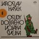 Jaroslav Hašek - Osudy dobrého vojáka Švejka 6 (LP)