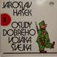 Jaroslav Hašek - Osudy dobrého vojáka Švejka 5 (LP)