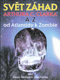 Svět záhad Arthura C. Clarka A-Z: od Atlantidy k zombie od John Fairley, Simon Welfare