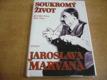 Soukromý život Jaroslava Marvana jako nová