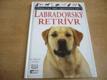 Labradorský Retrívr Příručky pro chovatele