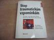 Stop traumatickým vzpomínkám. Jak zvládnout posttra