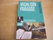Vasalisův paradox. Záhada středověkého mnicha