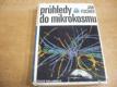 Průhledy do mikrokosmu