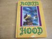 Robin Hood. Podle starých anglických pověstí a