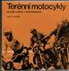 Terénní motocykly. Mistři světa v motokrosu.