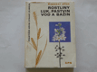Rostliny luk,pastvin vod a bažin
