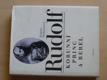 Rudolf - korunní princ a rebel (1993)