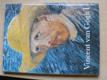 Vincent van Gogh I.,II. (1986)