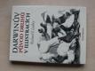 Darwinův původ druhů v ilustracích (1989)
