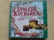 Stoletá kuchařka - nejoblíbenější recepty 1900 - 2000