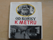 Od koňky k metru (1975) Praha